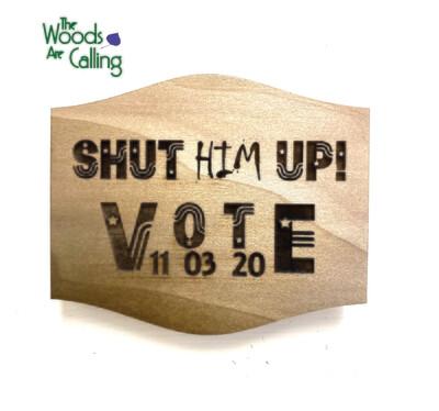 Shut him Up VOTE Magnet