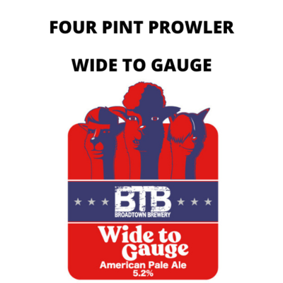 Wide to Gauge Four Pint Prowler Fill