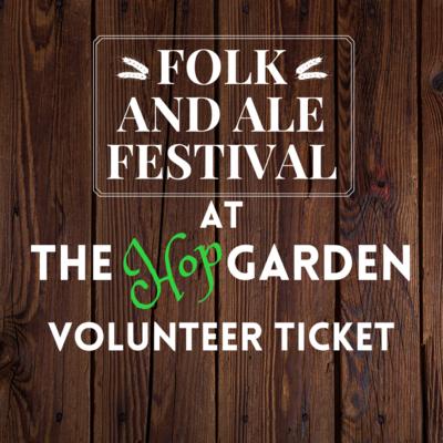 FOLK & ALE FEST - EVENT VOLUNTEER TICKET