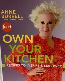 Anne Burrell Own Your Kitchen Cookbook