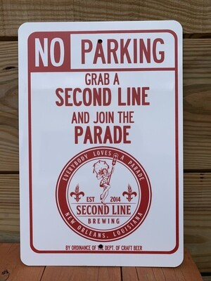 Second Line Brewing No Parking Sign