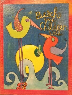 Beach your children