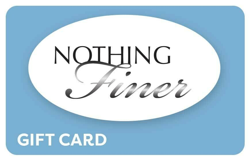 Nothing Finer Gift Card