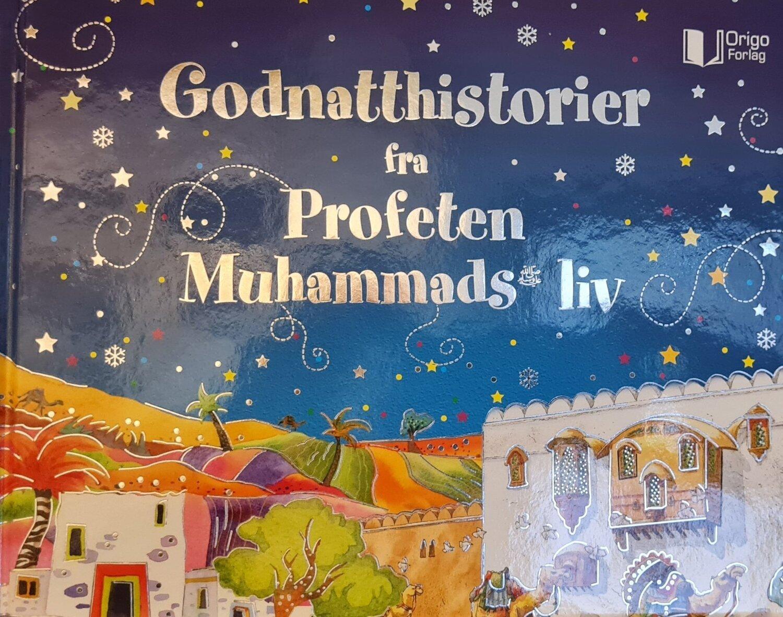 Godnattshistorier fra Profeten Muhammads liv