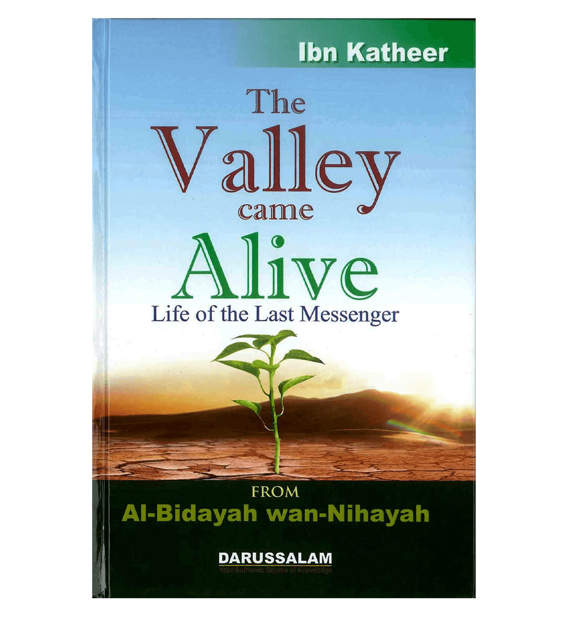The valley came alive - Life of the last Messenger