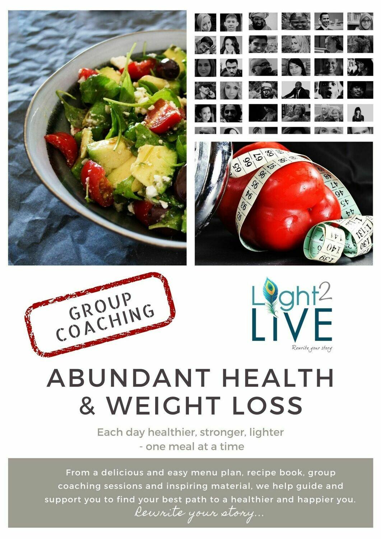 Abundant Health and Weight Loss Group Coaching (Starting 18 January 2020)