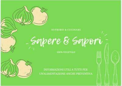 SAPERE E SAPORI video Guida +  Nutrizione e Ricette