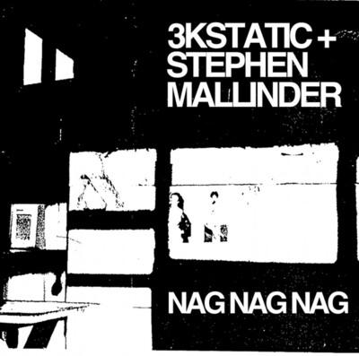 Nag Nag Nag (2020 Remaster)