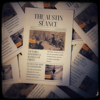 The Austin Séance Quarterly Journal