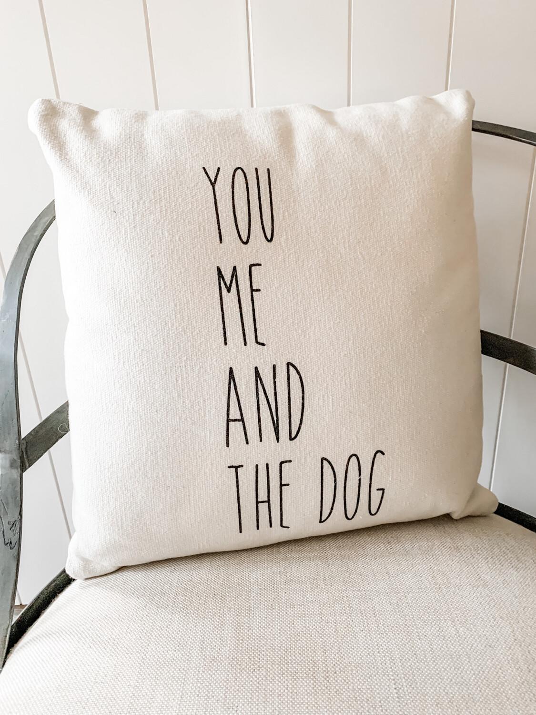 You, Me & Dog Pillow