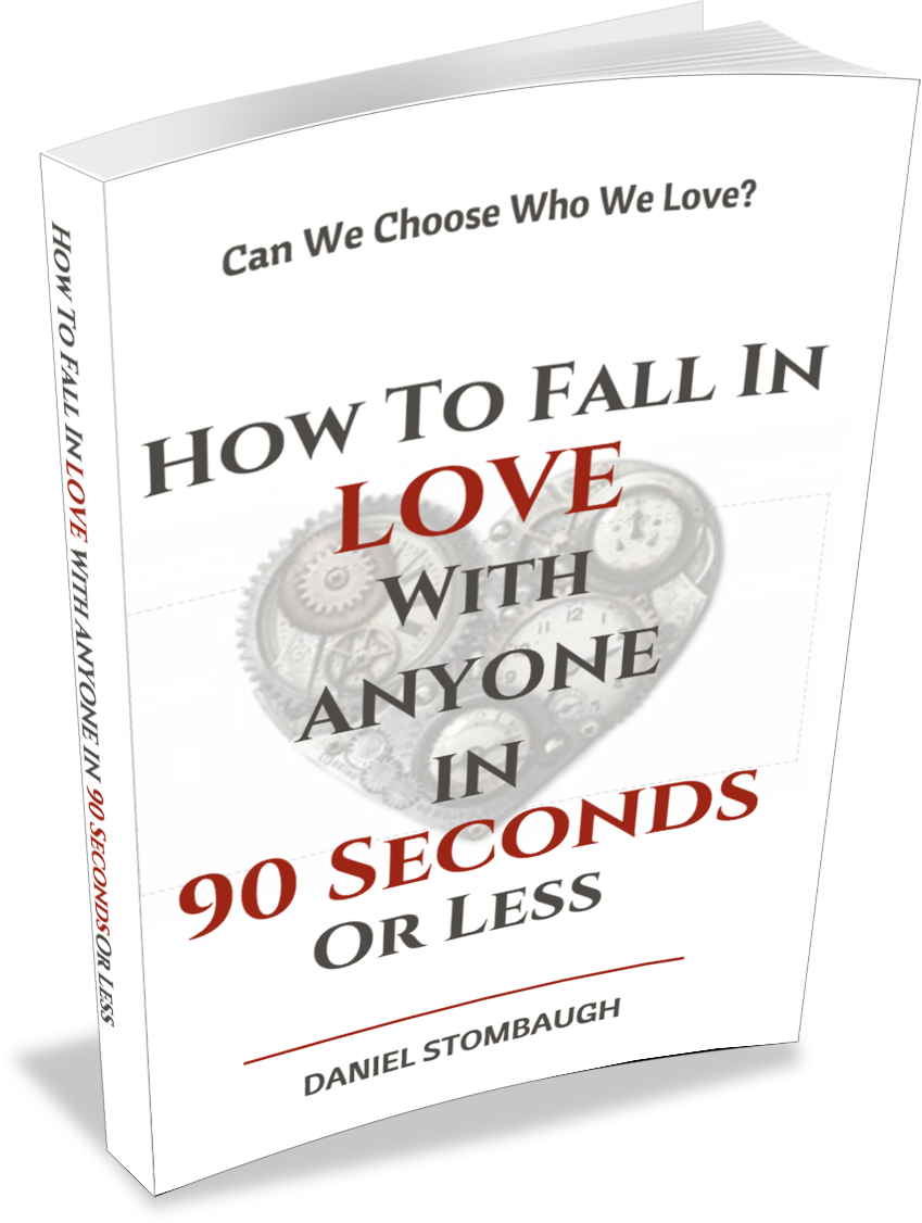 How to Fall In Love With Anyone In 90 Seconds or Less