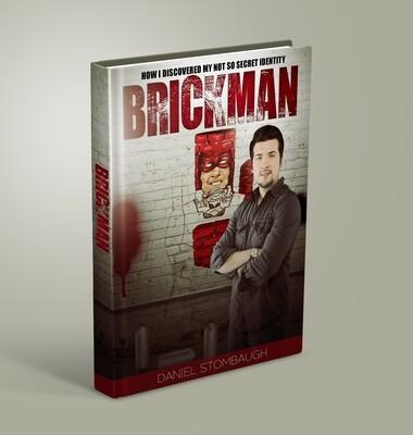 BRICKMAN: How I Discovered My Secret Identity
