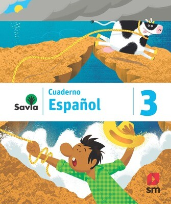 TERCERO - SAVIA ESPAÑOL 3 CUADERNO - SM - 2019 - ISBN 9781630146634