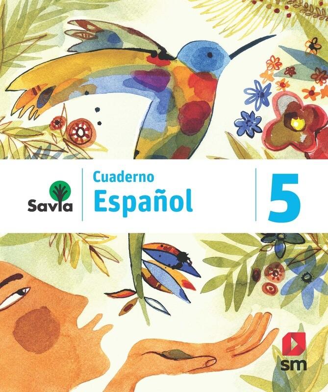 QUINTO - SAVIA ESPAÑOL 5 CUADERNO - SM - 2019 - ISBN 9781630146658