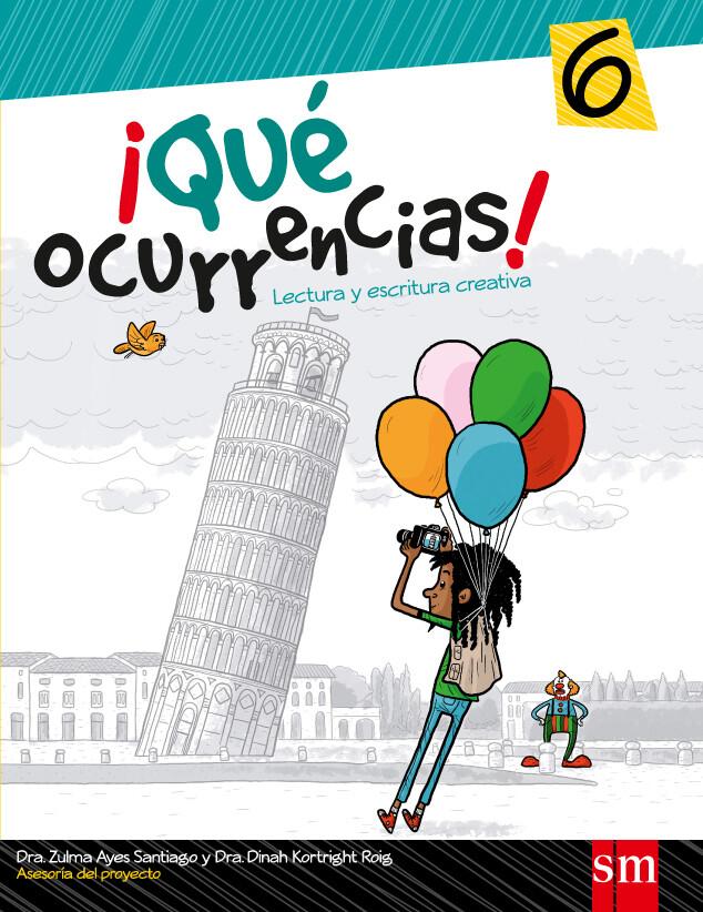 SEXTO - ¡QUE OCURRENCIAS! 6 - SM - 2013 - ISBN 9781936534524
