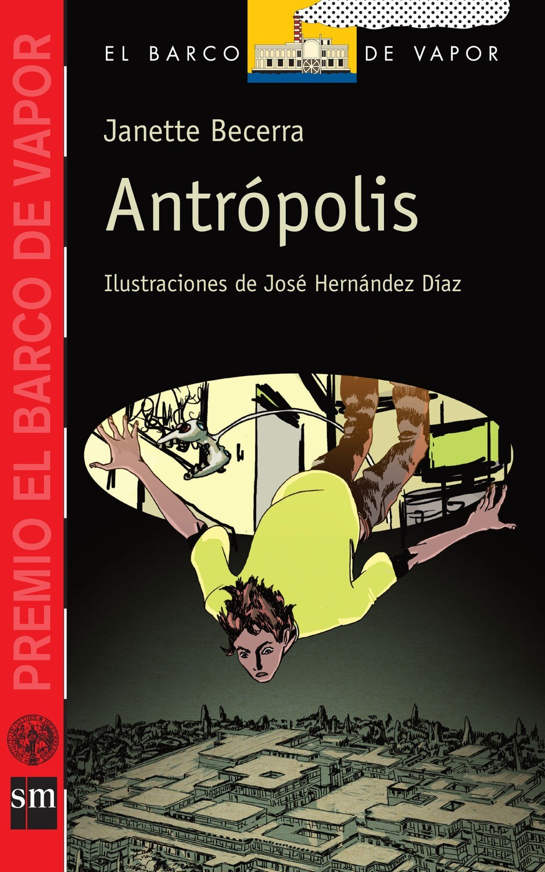SEXTO - ANTROPOLIS - SM - ISBN 9781939075079