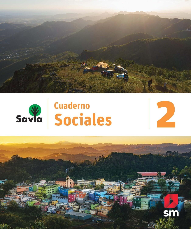 SEGUNDO - SAVIA SOCIALES 2 CUADERNO - SM - 2020 - ISBN 9781630148133