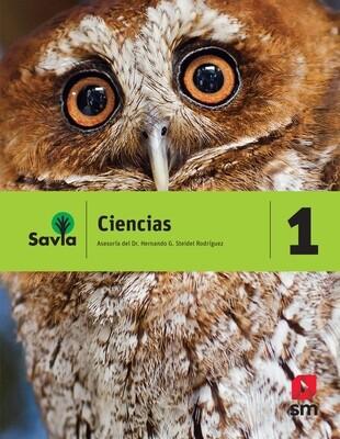 PRIMERO - SAVIA CIENCIAS 1 TEXTO, CUADERNO DE LABORATORIO Y ACCESO DIGITAL - SM - 2018 - ISBN 9781630144470