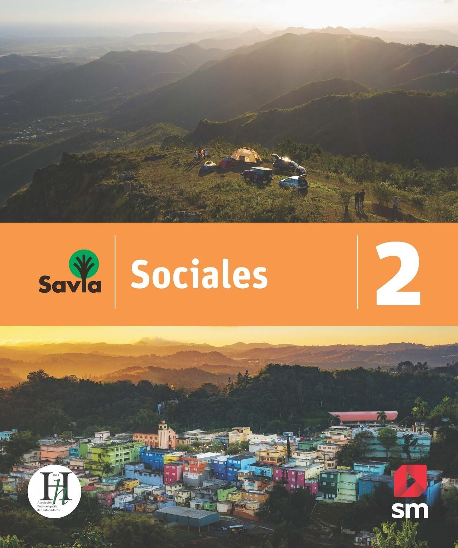 SEGUNDO - SAVIA SOCIALES 2 TEXTO, VOCABULARIO PARA COMPRENDER Y ACCESO DIGITAL - SM - 2020 - ISBN 9781630148072
