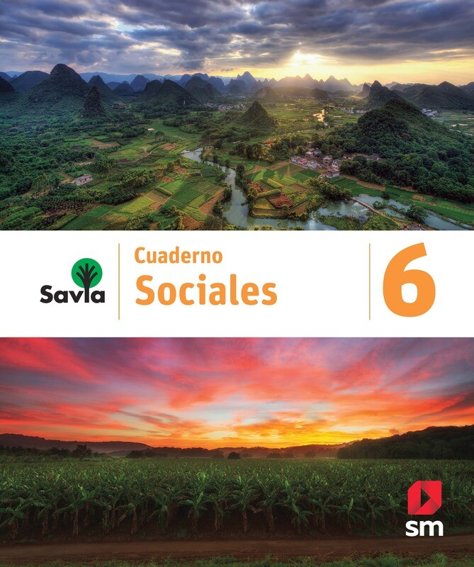 SEXTO - SAVIA SOCIALES 6 CUADERNO - SM - 2020 - ISBN 9781630148171