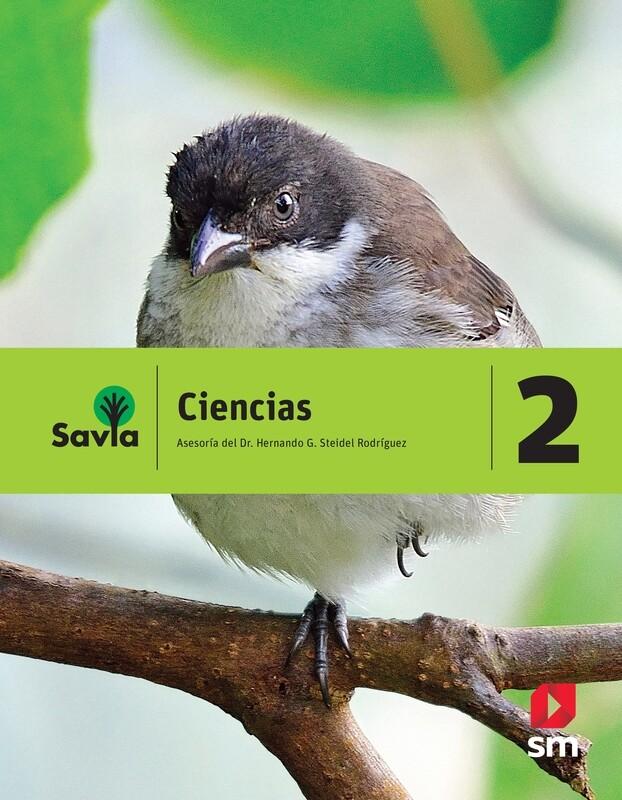 SEGUNDO - SAVIA CIENCIAS 2 TEXTO, CUADERNO DE LABORATORIO Y ACCESO DIGITAL - SM - 2018 - ISBN 9781630144487