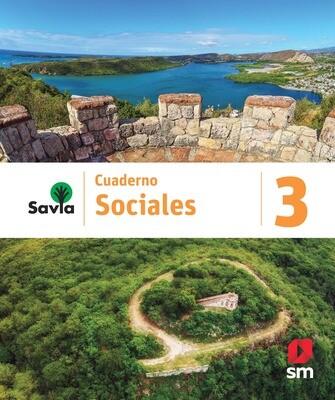 TERCERO - SAVIA SOCIALES 3 CUADERNO - SM - 2020 - ISBN 9781630148140