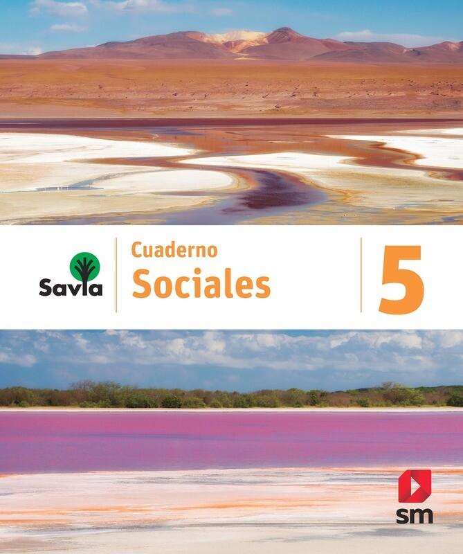 QUINTO - SAVIA SOCIALES 5 CUADERNO - SM - 2020 - ISBN 9781630148164