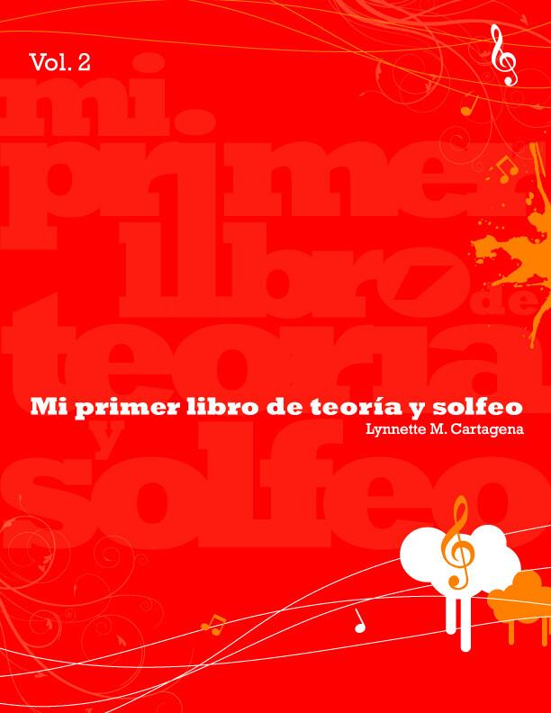 SEXTO - MI PRIMER LIBRO DE TEORIA Y SOLFEO VOL. 2 - K&M - 2018 - ISBN 9780990894711