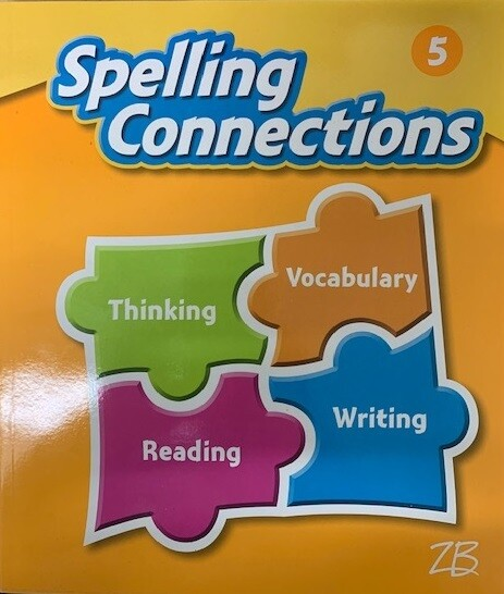 QUINTO - SPELLING CONNECTIONS GRADE 5 - ZB - 2016 - ISBN 9781453117279
