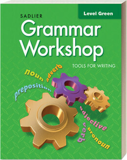 TERCERO - GRAMMAR WORKSHOP TOOLS FOR WRITING LEVEL GREEN - SADL - 2020 - ISBN 9781421716039