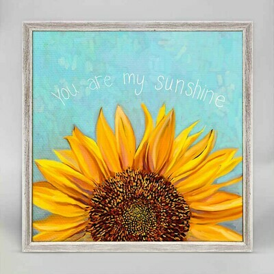 You Are My Sunshine Sunflower Canvas