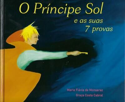 O Príncipe Sol e as suas 7 provas MFML9087