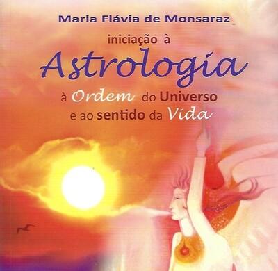 Iniciação à Astrologia à Ordem do Universo e ao Sentido da Vida MFML6937