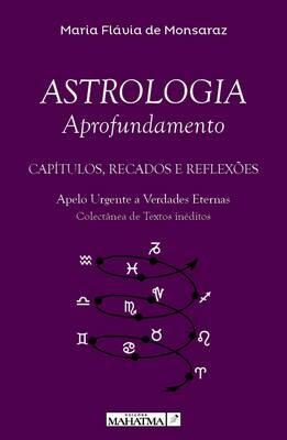 Astrologia Aprofundamento - Capítulos, Recados e Reflexões MFML5105