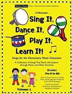 Sing It, Dance It, Play It, Learn It! Teacher's Manual
