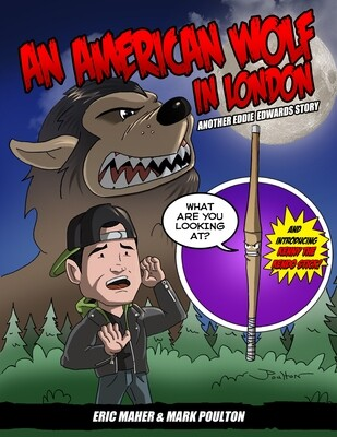 An American Wolf in London— Another Eddie Edwards Story
