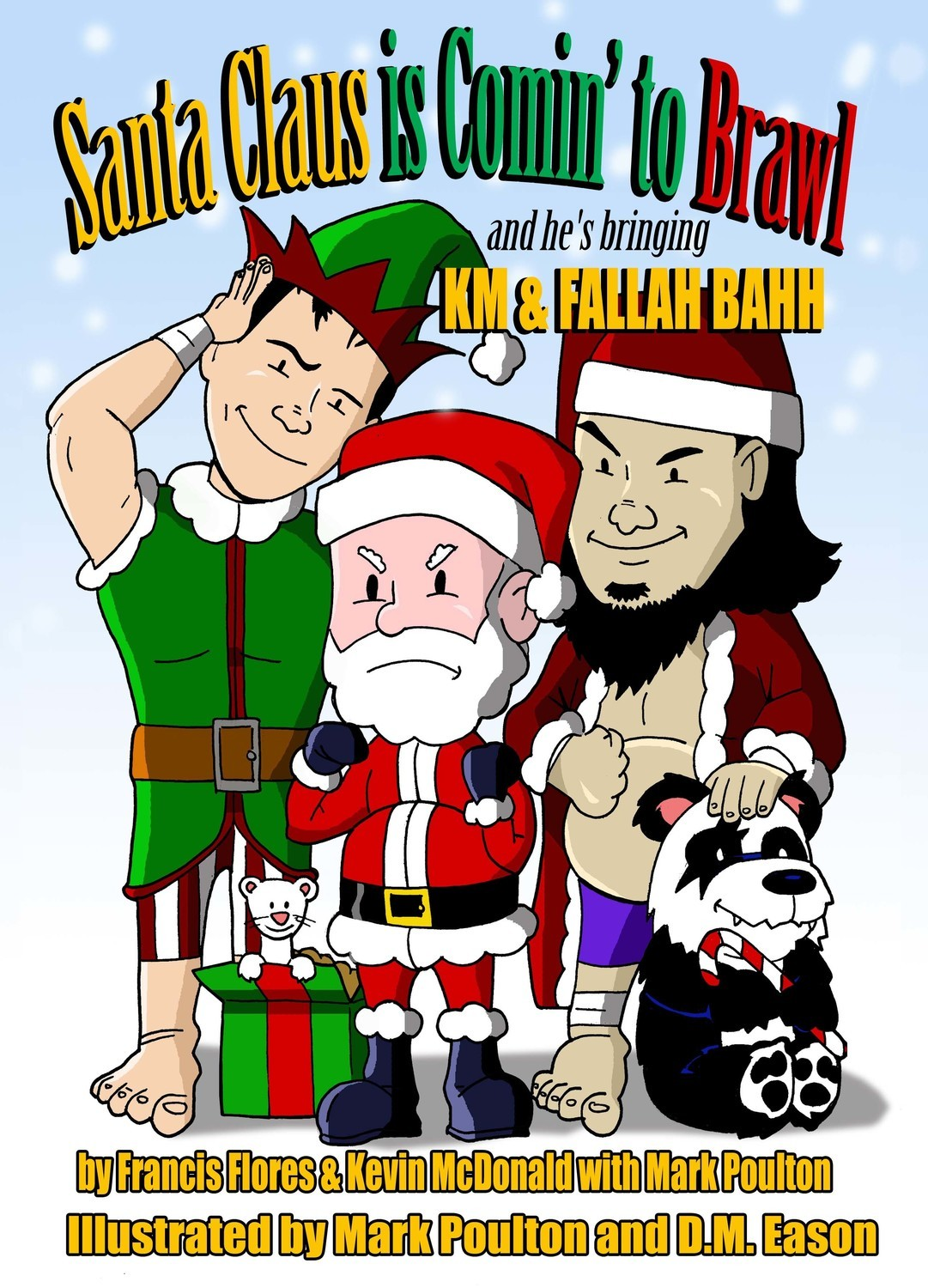 Santa Claus is Comin' to Brawl! And He's Bringing KM & Fallah Bahh (HC)
