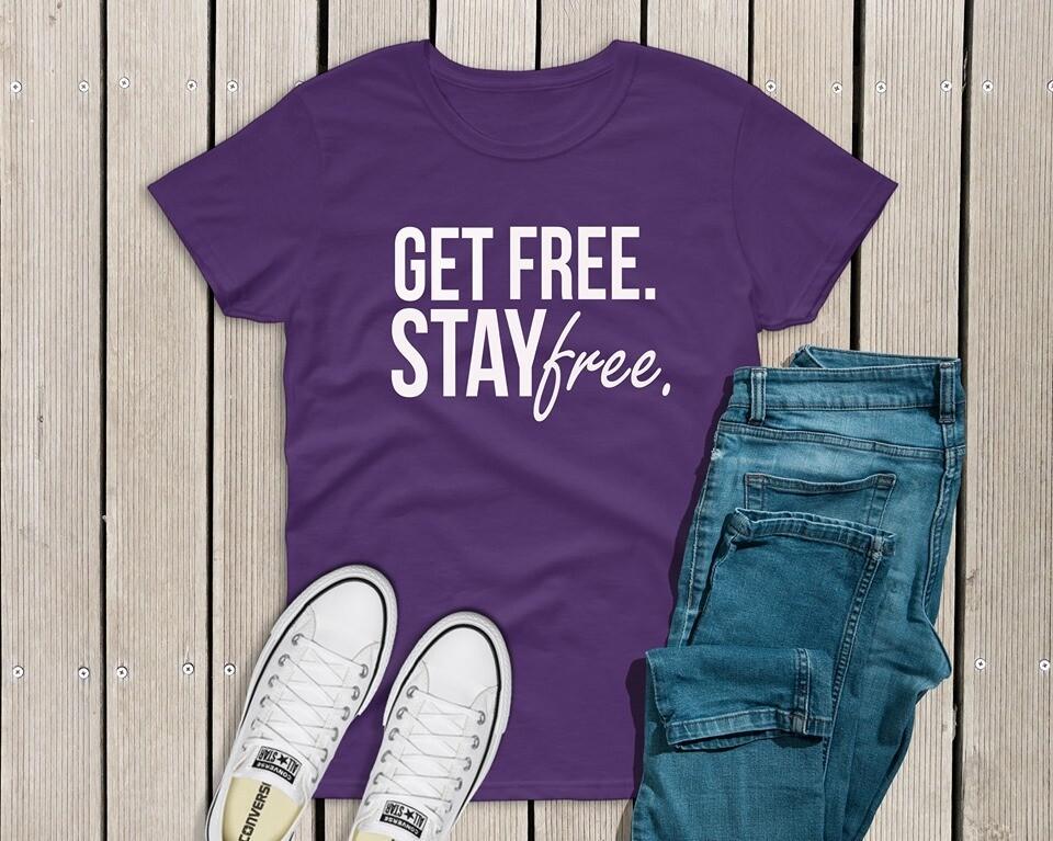 Get Free/Stay Free T-Shirt