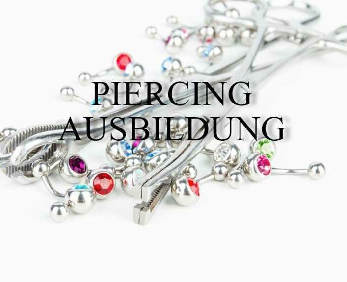 Piercing Ausbildung, Anzahlung