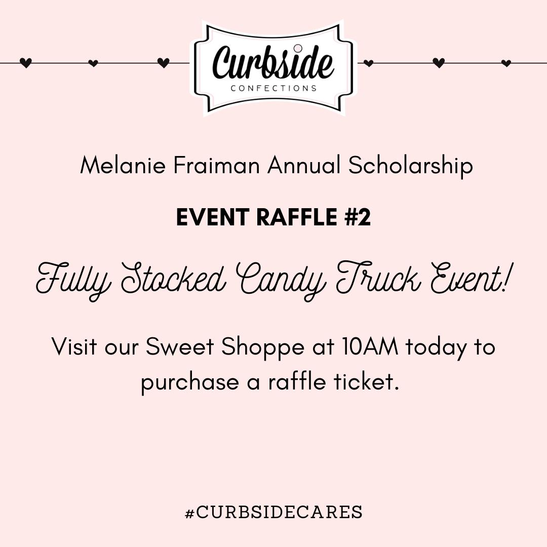 #Curbsidecares: Melanie Fraiman Scholarship RAFFLE- EVENT #2