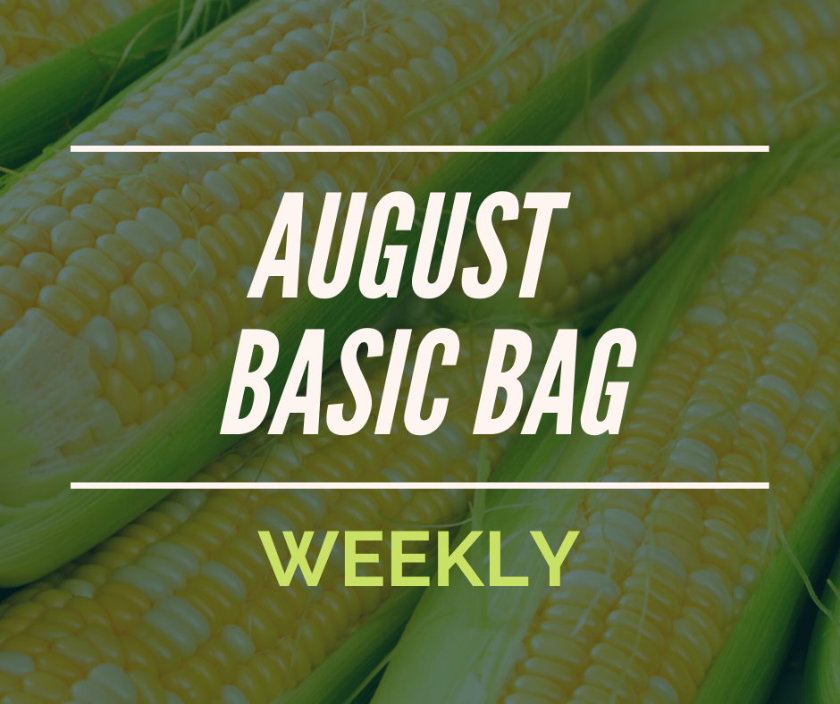 August Subscription BASIC BAG - WEEKLY (Free Corn!)