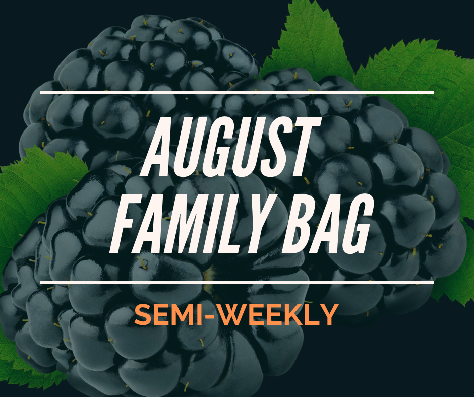 August Subscription FAMILY BAG - Every 2 Week Delivery (Free Corn!)