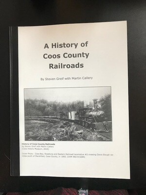 History  of Coos County Railroads