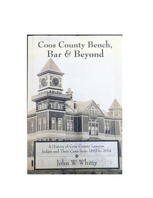 Coos County Bench Bar and Beyond