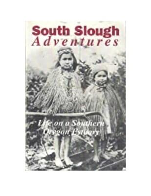 South Slough Adventures