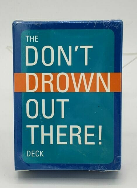 Dont drown out there cards