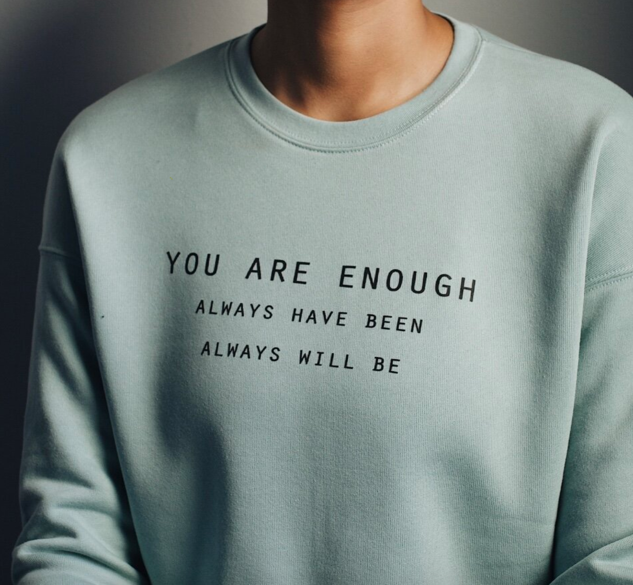 You Are Enough- Cropped Sweatshirt
