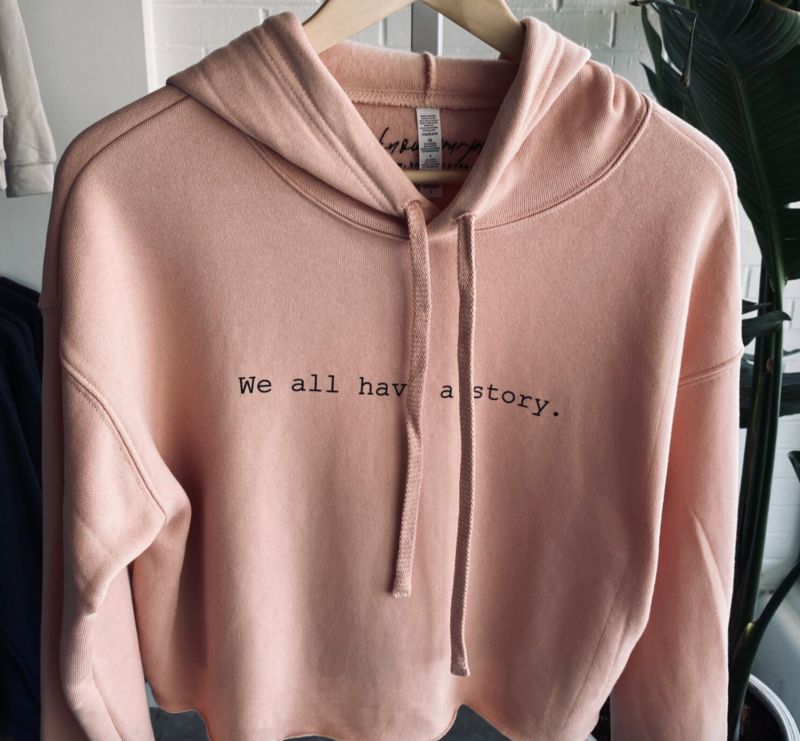 We All Have a Story- Cropped Sweatshirt