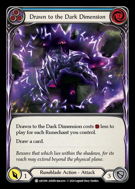Drawn to the Dark Dimension - Unlimited (Rainbow Foil)