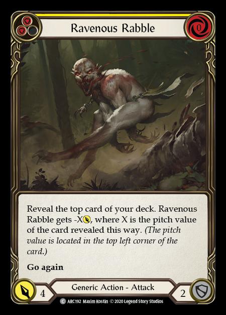 Ravenous Rabble - Unlimited (Rainbow Foil)